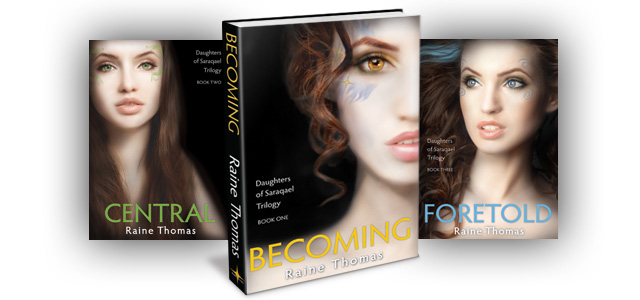 Becoming (Daughters of Saraqael Trilogy Book One)