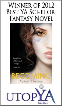 2012 Best Sci-fi or Fantasy Novel - Becoming by Raine Thomas
