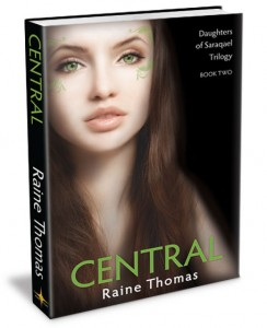 Central - Daughters of Saraqael Trilogy Book Two- a young adult fantasy romance novel by Raine Thomas