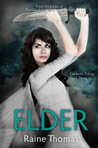 Elder - Firstborn Trilogy Book Three- a young adult fantasy romance novel by Raine Thomas