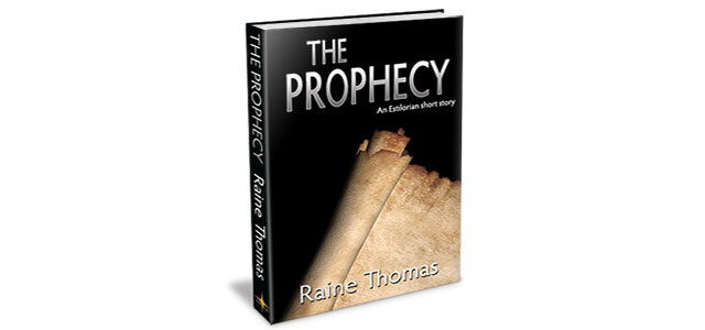The Prophecy (An Estilorian Short Story)
