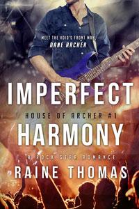 Imperfect harmony by Raine Thomas