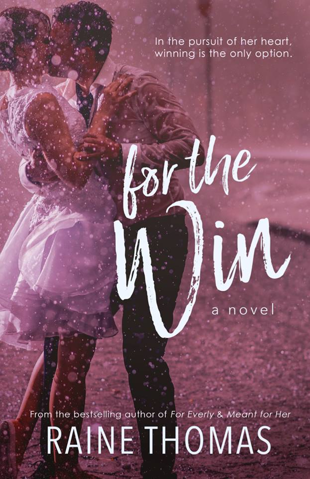 New Book Release - For the Win by Raine Thomas