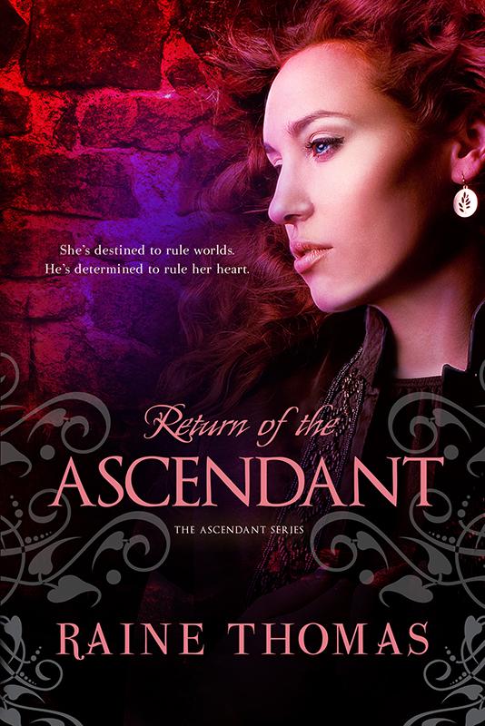 Author Raine Thomas Return of the Ascendant